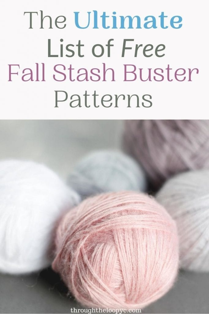 The Ultimate List of FREE Fall Stash Busting Patterns