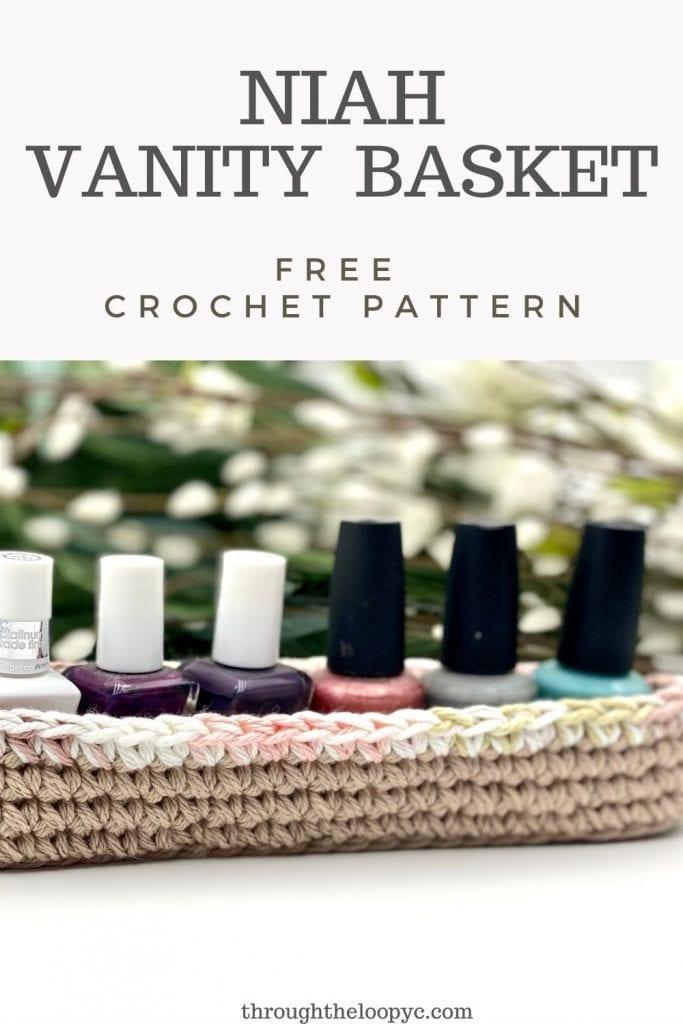 Niah Vanity Basket Free Crochet Pattern