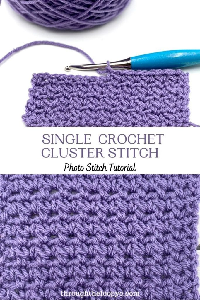 Learn The Single Crochet Cluster Stitch; a Step-By-Step Photo Tutorial