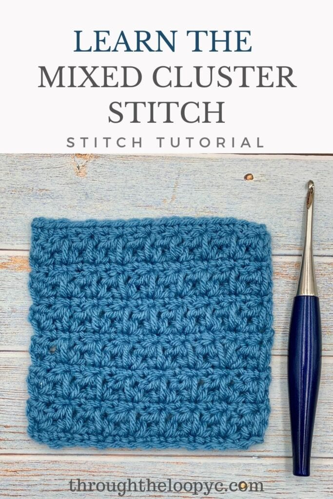 Learn The Mixed Cluster Crochet Stitch